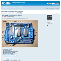 Afficher le sujet - Contrôleur de moteurs L293D et Arduino