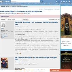 Imperial Struggle - Un nouveau Twilight Struggle like