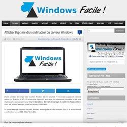 Connaitre l'uptime d'un ordinateur ou serveur Windows