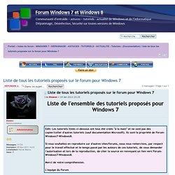 Afficher le sujet - Liste de tous les tutoriels proposés sur le forum pour Windows 7
