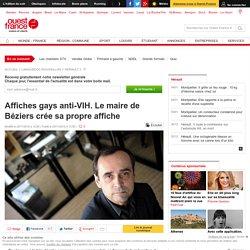 Affiches gays anti-VIH. Le maire de Béziers crée sa propre affiche