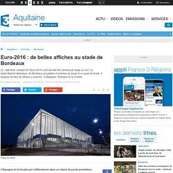 Euro-2016 : de belles affiches au stade de Bordeaux - France 3 Aquitaine