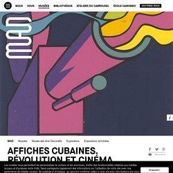 Affiches cubaines. Révolution et Cinéma - du 31 octobre 2019 au 2 février 2020