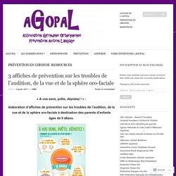 3 affiches de prévention sur les troubles de l'audition, de la vue et de la sphère oro-faciale