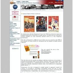 Les affiches de propagande de la Seconde Guerre mondiale.