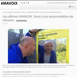 Les affiches #MAVOIX : face à nos responsabilités de citoyens – Ma Voix