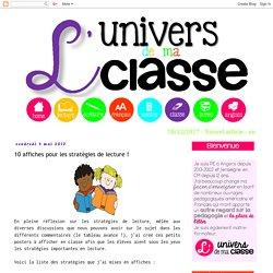 L'univers de ma classe: 10 affiches pour les stratégies de lecture !