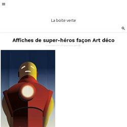 Affiches de super-héros façon Art déco