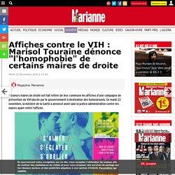 """Affiches contre le VIH : Marisol Touraine dénonce """"l'homophobie"""" de certains maires de droite"""