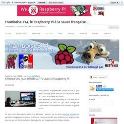 Affichez vos jeux Steam sur TV avec le Raspberry Pi