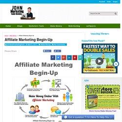 Affiliate Marketing Begin-Up