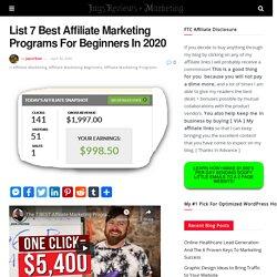 List 7 Best Affiliate Marketing Programs For Beginners In 2020