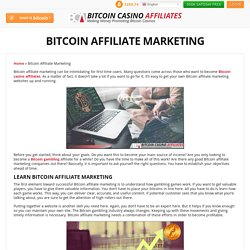 Bitcoin Affiliate Marketing — Earn and Get More Bitcoins