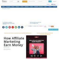 How Affiliate Marketing Earn Money