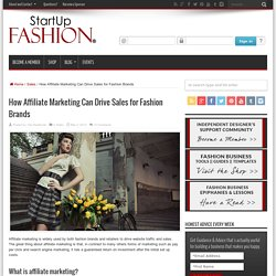 How Affiliate Marketing Can Drive Sales for Fashion Brands