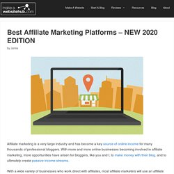 20+ Best Affiliate Marketing Platforms and Networks of 2020 - Which is the Right One for You?