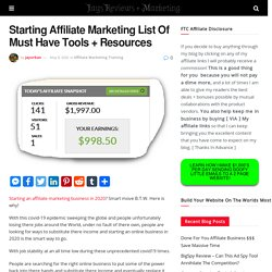 Starting Affiliate Marketing List Of Must Have Tools + Resources