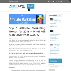 Top 5 Affiliate Marketing Trends to Follow in 2016