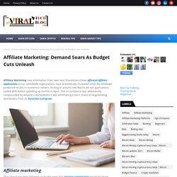 Affiliate Marketing: Demand Soars As Budget Cuts Unleash