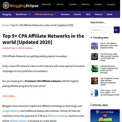 Top 9+ CPA Affiliate Networks in the world [Updated 2020]