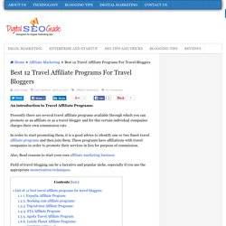 Best 12 Travel Affiliate Programs For Travel Bloggers