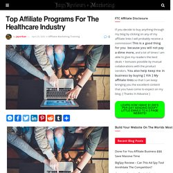 Top Affiliate Programs For The Healthcare Industry 15 July 2020