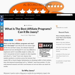 What's The Best Affiliate Programs?Jaaxy?