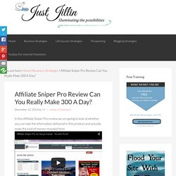 Affiliate Sniper Pro Review Can You Really Make 300 A Day?