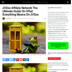 JVZoo Affiliate Network The Ultimate Guide On What Everything Means On JVZoo