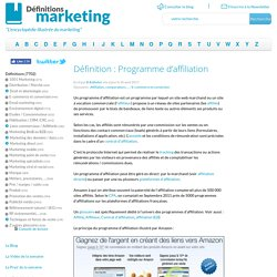 Définition : Programme d'affiliation » Définitions marketing
