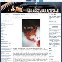 Les Affinités de Robert Charles Wilson - Les lectures d'Efelle