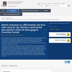 Déclin marqué ou affirmation de leur rôle central, les destins contrastés des petites villes de Bourgogne-Franche-Comté - Insee Analyses Bourgogne-Franche-Comté - 31