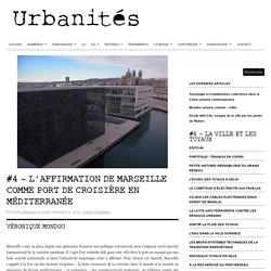 #4 – L'affirmation de Marseille comme port de croisière en Méditerranée