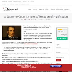 A Supreme Court Justice's Affirmation of Nullification