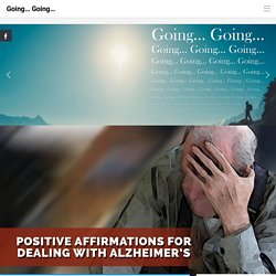 Positive Affirmations For Dealing With Alzheimer's