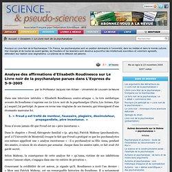 Analyse des affirmations d'Elisabeth Roudinesco sur Le Livre noir de la psychanalyse parues dans L'Express du 5-9-2005