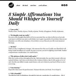 8 Simple Affirmations You Should Whisper to Yourself Daily. | Sex, Love & Liberation - StumbleUpon