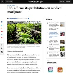 U.S. affirms its prohibition on medical marijuana