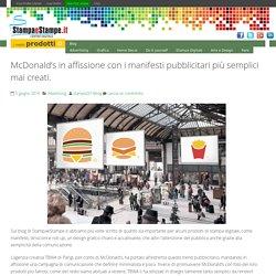 McDonald's in affissione con i manifesti pubblicitari più semplici mai creati. - Blog Stampa e Stampe