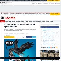 Ask.fm affole les ados en quête de cyber-frissons