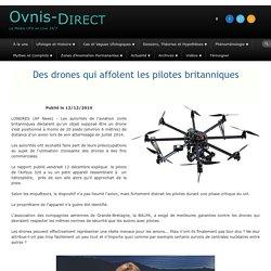 Des drones qui affolent les pilotes britanniques