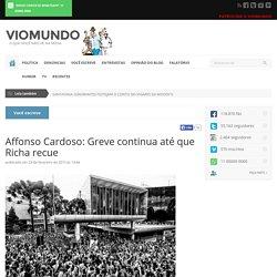 Affonso Cardoso: Greve continua até que Richa recue