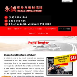 Affordable Panel Beaters in Mitcham, Burwood, Box Hill - Vincent Smash Repairs