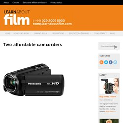 Two affordable camcorders - Learn about film