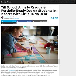 Affordable College: Design-Focused Till School Aims For Debt-Free Grads