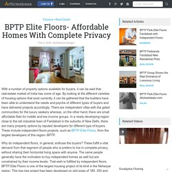 BPTP Elite Floors- Affordable Homes With Complete Privacy