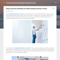 Always choose the affordable yet reliable Painting Contractors Toronto
