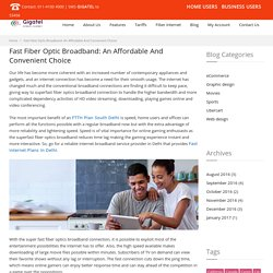 Fast Fiber Optic Broadband: An Affordable And Convenient Choice