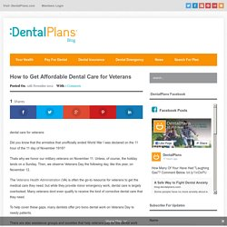 How to Get Affordable Dental Care for Veterans