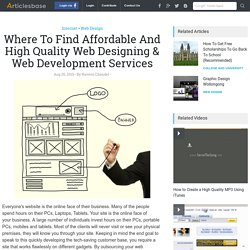 Where To Find Affordable And High Quality Web Designing & Web Development Services